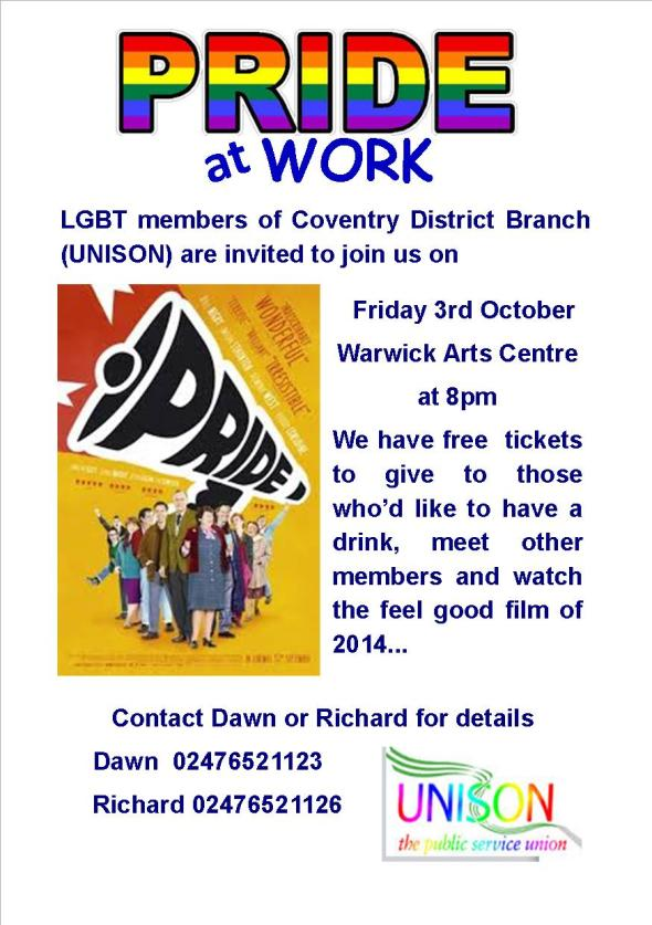 LGBT members of Coventry District Branch UNISON are invited to join us on Friday 3rd October, Warwick Arts Centre at 8pm. We have free tickets to give to those who'd like to have a drink, meet other members and watch the feel good film of 2014.. Contact Richard or Dawn for details.. 02476 550829